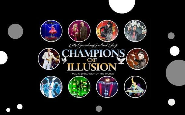 Champions of Illusion - Międzynarodowy Festiwal Iluzjonistów (Chorzów 2019)