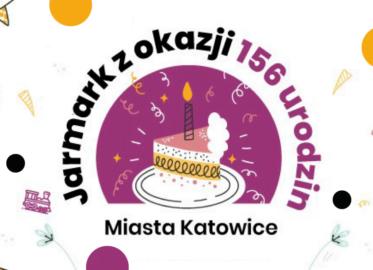 Jarmark z okazji 156 Urodzin Miasta Katowice