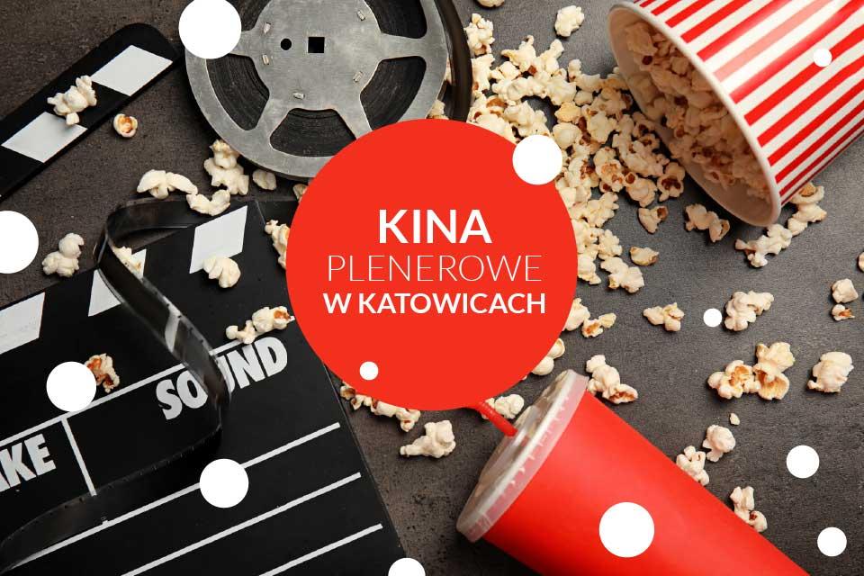 Kina plenerowe w Katowicach