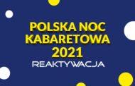 Polska Noc Kabaretowa 2021 (Katowice)