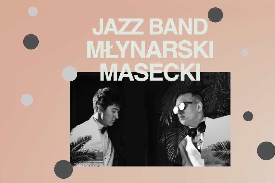 Jazz Band Młynarski-Masecki | koncert - nowa data