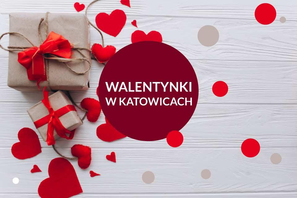 Walentynki w Katowicach