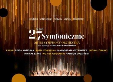 Klub 27 Symfonicznie | koncert