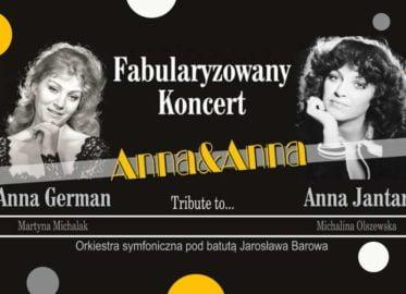 Anna i Anna   koncert fabularyzowany