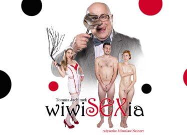 Wiwisexia   spektakl