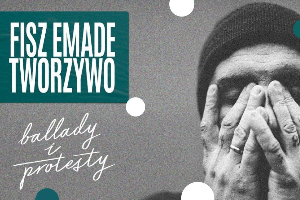 """Fisz Emade Tworzywo wydaje nową płytę """"Ballady i Protesty"""" i rusza w trasę koncertową po całej Polsce."""