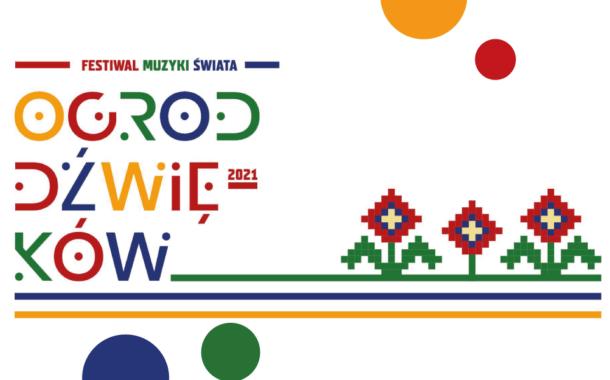 Festiwal Muzyki Świata Ogrody Dźwięków