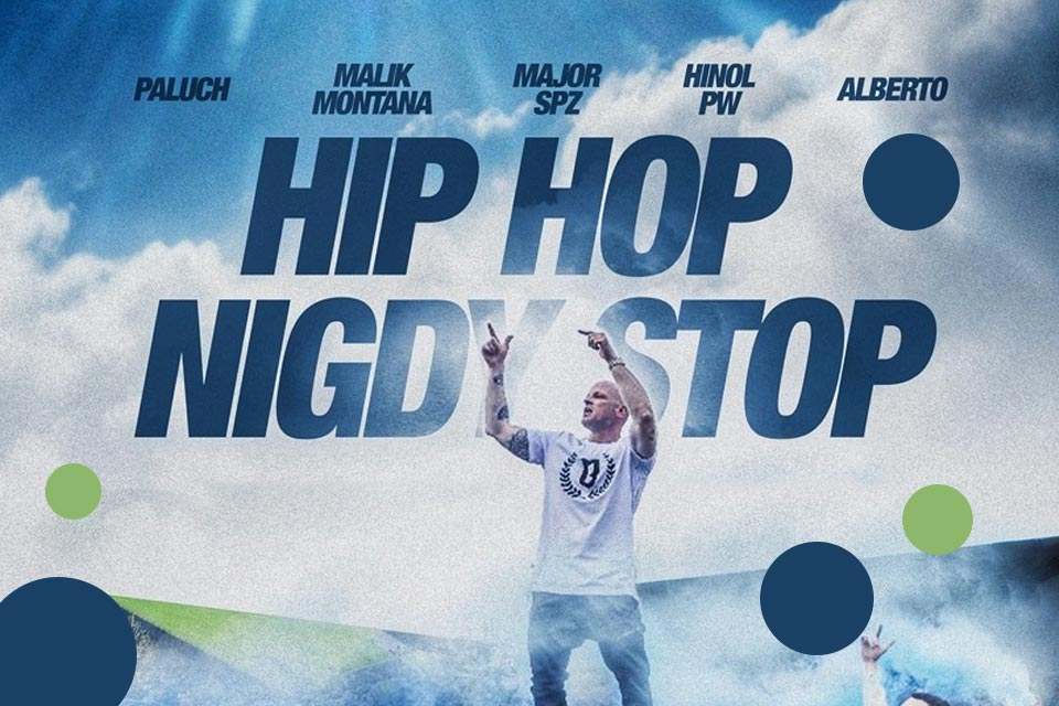 Hip Hop Nigdy Stop   koncert