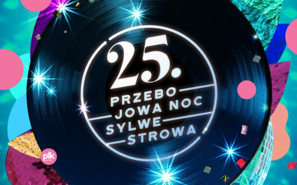 25 Przebojowa Noc Sylwestrowa | Sylwester 2021/2022 w Chorzowie